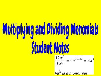 Multiply and Divide Monomials Class Notes