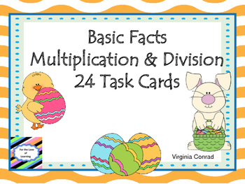 Multiply and Divide Task Cards:  Easter Theme