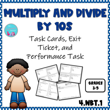 Multiply and Divide Whole Numbers by 10s Task Cards