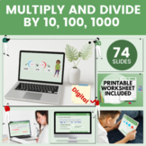 Multiply  and Divide by 10, 100 and 1000 | 4th Grade Digital Lesson Bundle