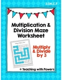 Multiply and Divide by 3 Math Maze Worksheet