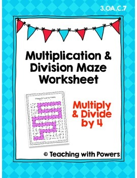 Multiply and Divide by 4 Math Maze Worksheet