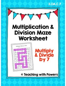 Multiply and Divide by 7 Math Maze Worksheet