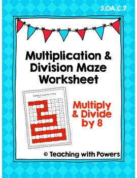 Multiply and Divide by 8 Math Maze Worksheet