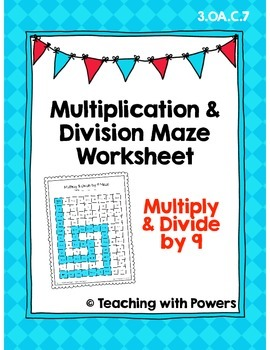 Multiply and Divide by 9 Math Maze Worksheet