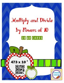 Multiply and Divide by Powers of 10 QR Cards
