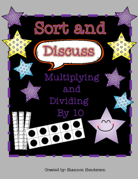 Multiply and Divide by Ten: Sort and Discuss