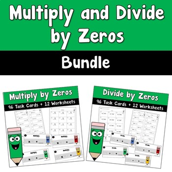 Multiply and Divide by Zeros BUNDLE