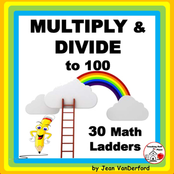 Multiply and Divide to 100 | MATH LADDERS | Multi-step | REVIEW | Gr 3 CORE