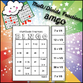 Math BINGO: Multiply and Divide Fractions: (unit fraction by whole)