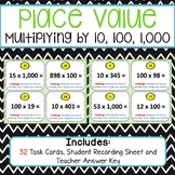 Place Value Task Cards Multiply by 10, 100, 1,000