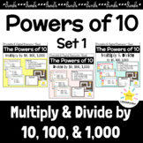 Multiply by 10, 100, 1000 + Divide by 10, 100, 1000 (Bundle) Powers of 10