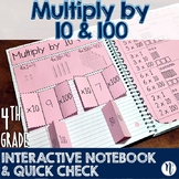 Multiply by 10 & 100 Interactive Notebook Activity & Quick Check TEKS 4.4B