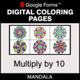 Multiply by 10 - Digital Mandala Coloring Pages | Google Forms