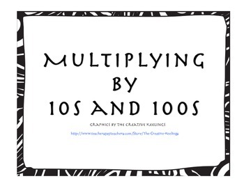 Multiply by 10 and 100