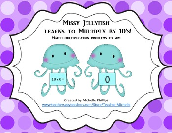 Multiply by 10's - Missy Jellyfish Learns to multiply by 10's!