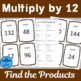 Multiply by 12 Scavenger Hunts and Matching Center