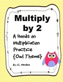 Multiply by 2 {Owl Theme}