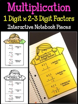 Multiply by 2 and 3 digit factors.  Multiplication.  Interactive Math Notebook