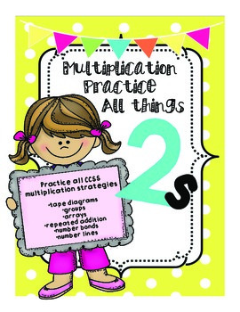 Multiply by 2s Practice CCSS Multiplication Strategies!
