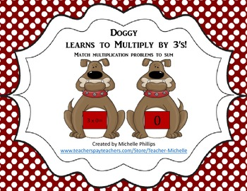 Multiply by 3's - Doggy Learns to multiply by 3's!