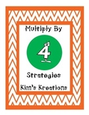 Multiplication: Multiply by 4 Strategies