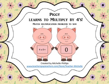 Multiply by 4's - Piggy Learns to multiply by 4's!