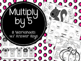 Multiply by 5. 5x's Table. Multiplication Worksheets