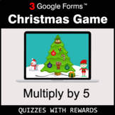 Multiply by 5 | Christmas Decoration Game | Google Forms | Digital Rewards