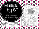 Multiply by 6. 6x's Table. Multiplication Worksheets