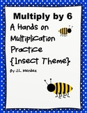 Multiply by 6  {Insect Theme}