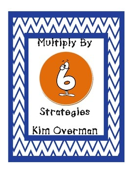 Multiplication: Multiply by 6 Strategies