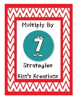 Multiplication: Multiply by 7 Strategies