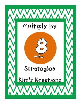 Multiplication: Multiply by 8 Strategies