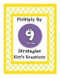 Multiplication: Multiply by 9 Strategies