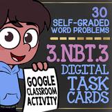 Multiply by Multiples of 10 ★ Multiplication 3rd Grade ★ Google Classroom™ 3NBT3