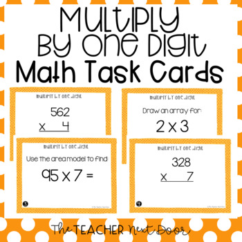 4th Grade Multiply by One Digit Task Cards   Multiply by One Digit Center