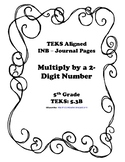 Multiply by a 2-Digit Number INB TEKS 5.3B