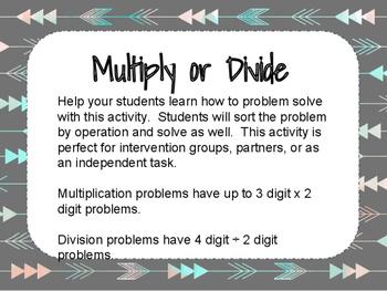 Multiply or Divide