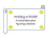 Multiply or Divide? A Number Model Board Game