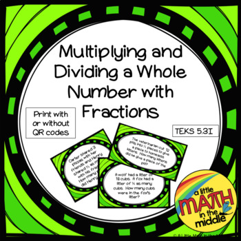 Multiply or Divide Whole Numbers by Fractions TEKS 5.3I, T