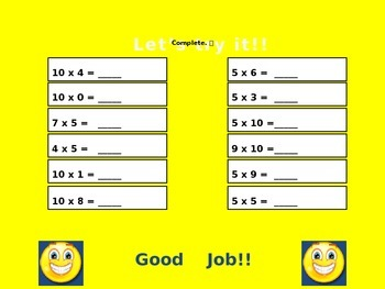 Multiply with 5 and 10