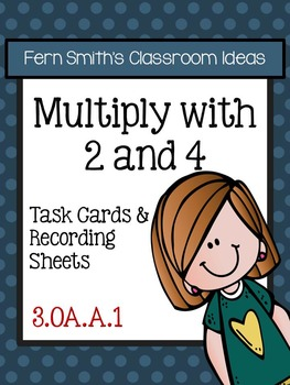3rd Grade Go Math Chapter Four 4.1 Multiply with 2 and 4 Task Cards