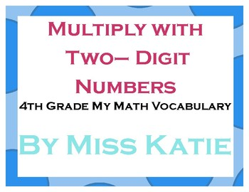 Multiply with Two-Digit Numbers 4th Grade My Math Vocabulary Posters