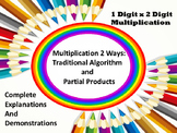 Multiply 1 Digit x 2 Digits 2 Ways-Traditional & Partial Products