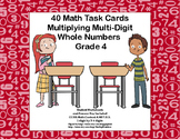 Multiplying 1 Digit by 3-4 Digits -Grade 4- 40 Math Task C
