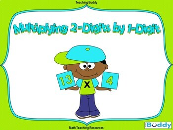Multiplying 2-Digits by 1-Digit