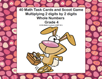 Multiplying 2 Digits by 2 Digits -Grade 4- 40 Math Task Cards-Spring
