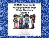 Multiplying 2 Digits by 2 Digits -Grade 4- 40 Math Task Cards-Tweens