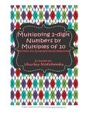 Multiplying 2-digit Numbers by Multiples of 10 Interactive